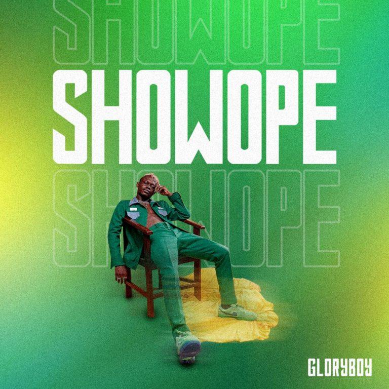 Gloryboy – Showope (Mp3 Download)