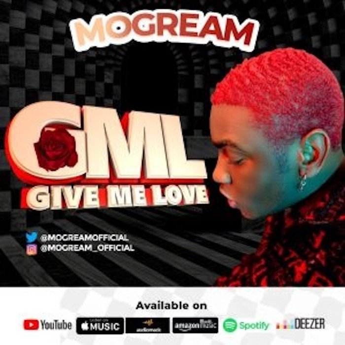 Mogream GML Give Me Love Mp3 Download