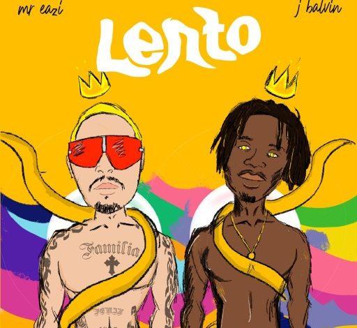 Mr Eazi – Lento ft. J Balvin (Mp3 Download)