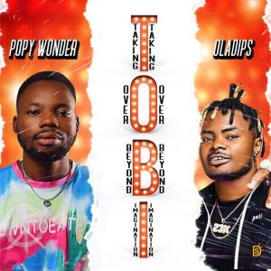 Popy Wonder Ft. Oladips Hushpuppi Mp3 Download
