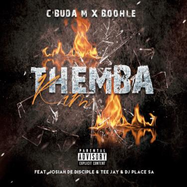 C'buda M & Boohle – Themba Kim ft. Josiah De Disciple,Tee Jay & DJ Place SA (Mp3 Download)