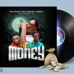 Small Baddo Ft. Bella Shmurda & Limerick Small Money Mp3 Download