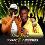 V Clet Ft J Martins Story Mp3 Download