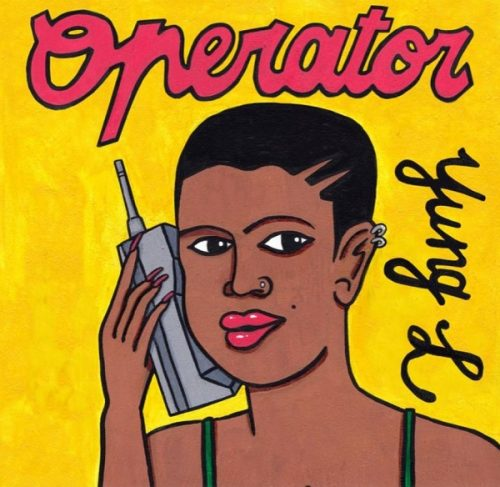 Yung L – Operator (Mp3 Download)