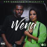 Adrienne Foo Wena Ft. Musa Keys Mp3 Download
