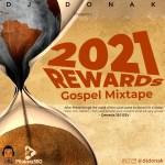 DJ Donak 2021 Rewards Gospel Mixtape