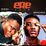Dasmart – Ere Gain Ft. Diamond Jimma