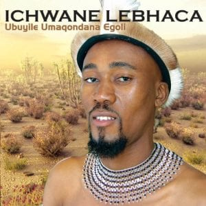 Ichwane Lebhaca Nababengijikela Mp3 Download