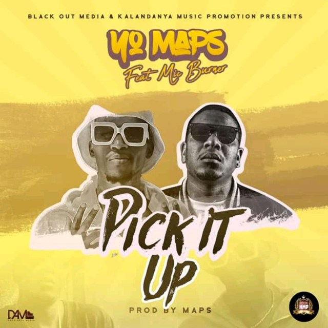 YO MAPS – PICK IT UP FT. MIC BURNER