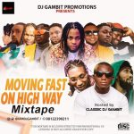 DJ Gambit Moving Fast On High Way Mix Mp3 Download