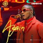 DennyB – Again Music Video