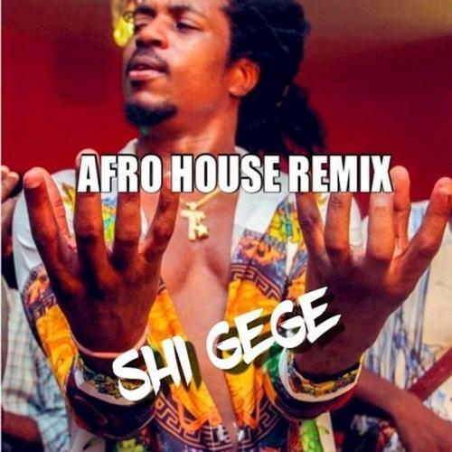 Jhybo Shi Gege Afro house Remix