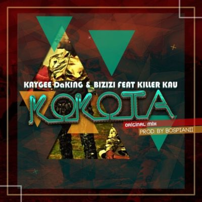 KayGee DaKing Bizizi Kokota ft. Killer Kau Mp3 Download