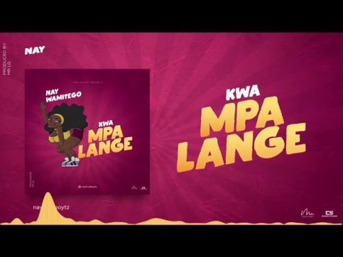 Nay Wamitego Kwa Mpalange