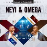 Neyi Zimu Omega Khunou Worthy Friends In Praise