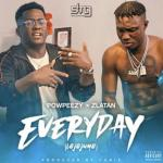 Powpeezy – Everyday Lojojumo Ft. Zlatan