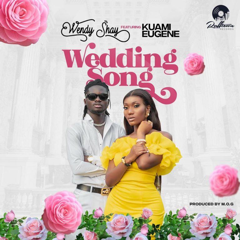 Wendy Shay Ft Kuami Eugene Wedding Song Mp3 Download