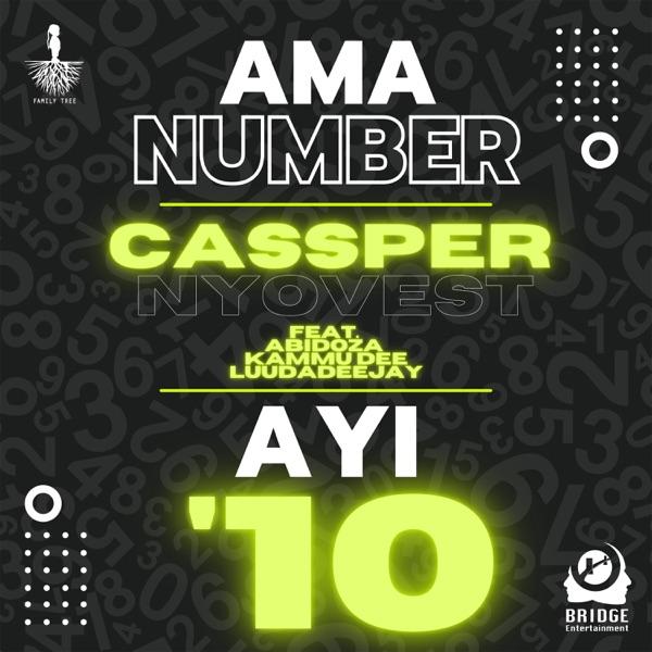 Cassper Nyovest Ama Number Ayi 10 ft. Abidoza Kammu Dee LuuDaDeejay Mp3 download