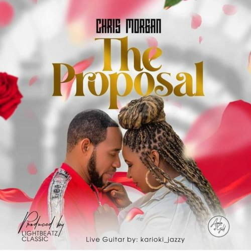 Chris Morgan – The Proposal