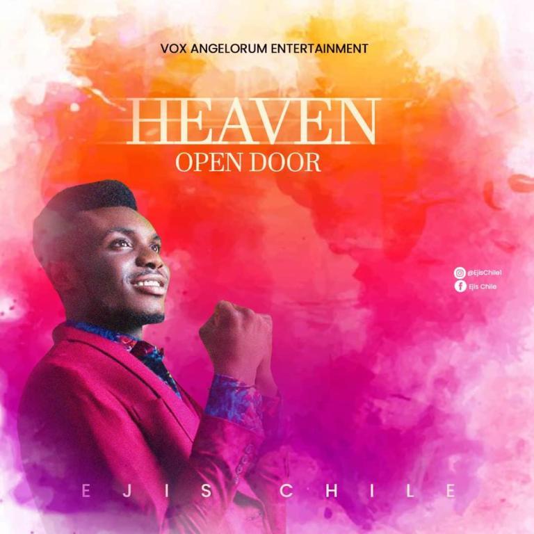 Ejis Chile – Open Heaven Door