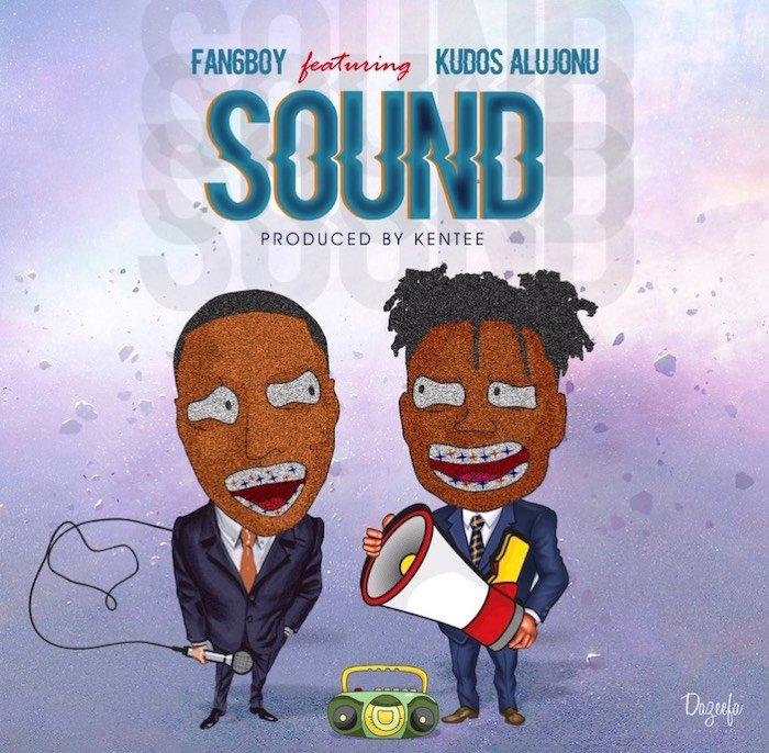 Fan6boy Ft. Kudos Al Joonu – Sound