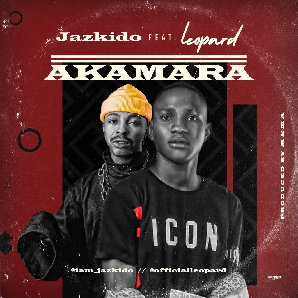Jazkido ft Leopard Akamara Mp3 Download