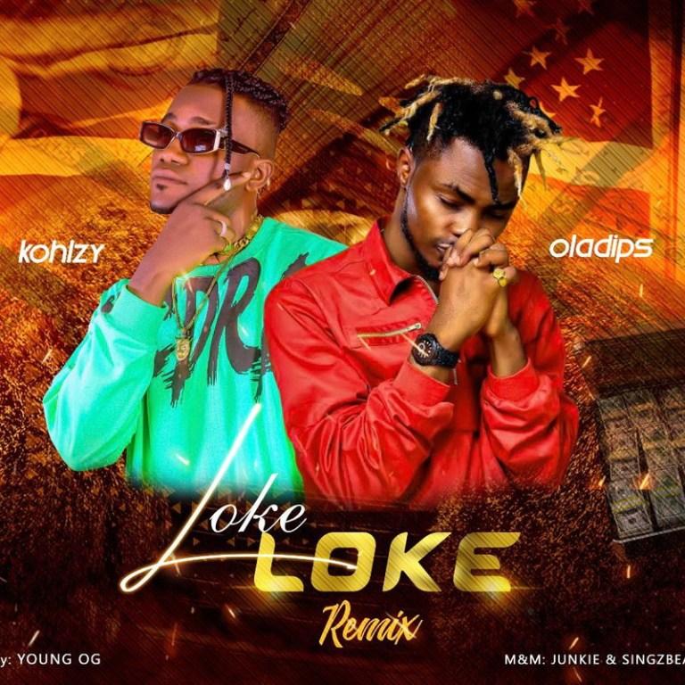 Kohlzy ft. Oladips Loke Loke Remix Mp3 Download