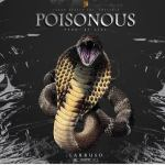 Larruso Poisonous Mp3 Download