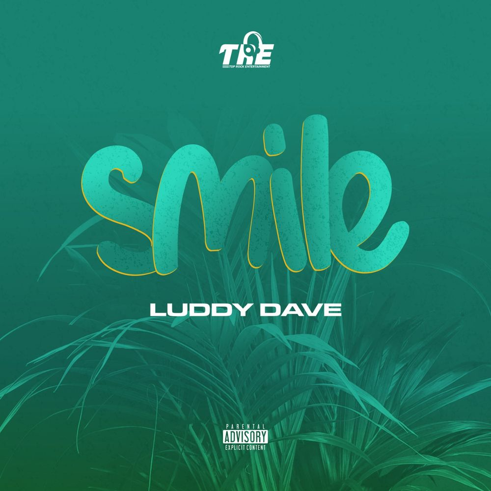 Luddy Dave Smile Mp3 Download