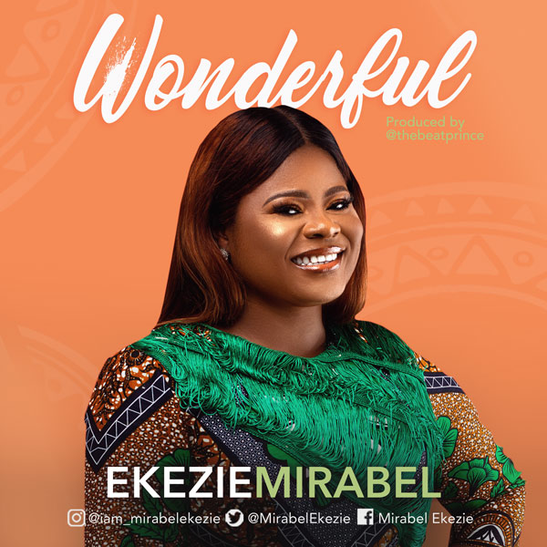 Mirabel Ekezie – Wonderful