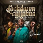 Mixtape DJ Hazan Ft. Cyllabus – Lockdown Cyllabus