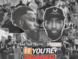Trae Tha Truth & Mysonne – Prayer For Me