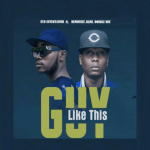 UTO Entertainer ft. Reminisce Bams DoubleDee – Guy Like This