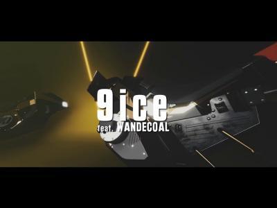 VIDEO 9ice Ft Wande Coal Sobo