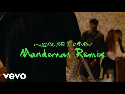 VIDEO Small Doctor Ft Davido ManDeMan Remix