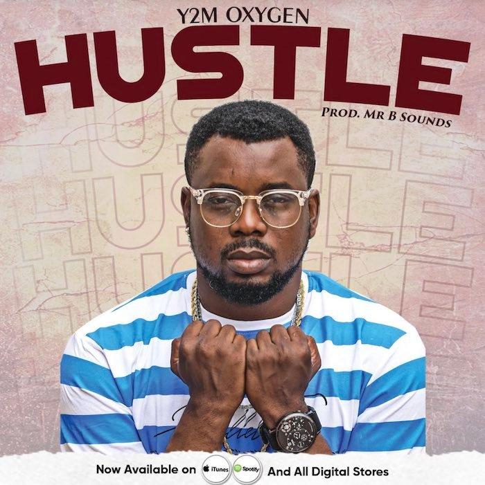 Y2M Oxygen – Hustle