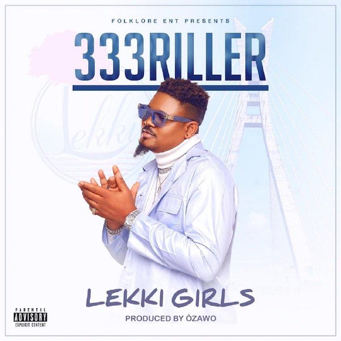 333Riller – Lekki Girls