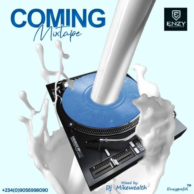 DJ MikeWealth Coming Mixtape mp3 download