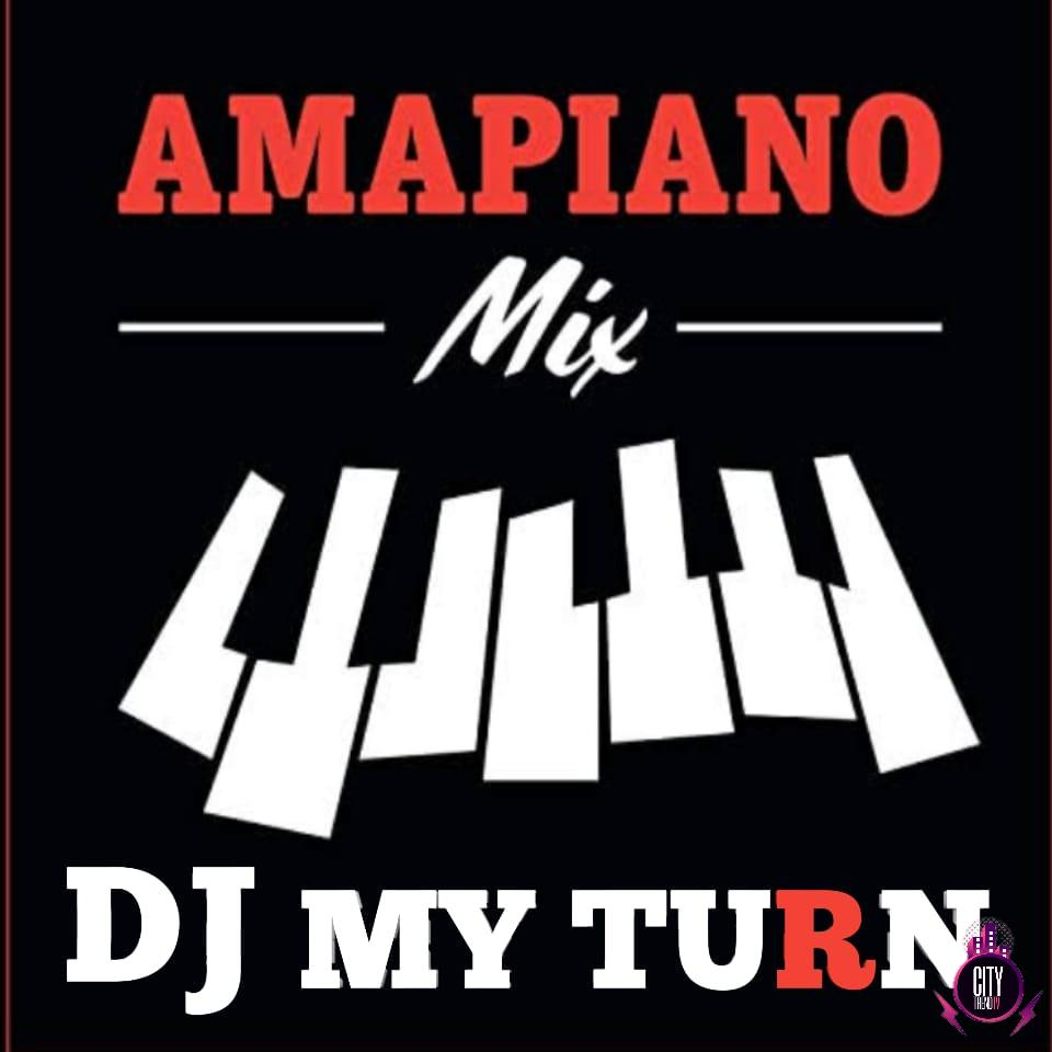 DJ My Turn – Amapiano Mix Vol. 1