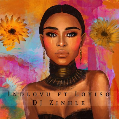 DJ Zinhle Indlovu Ft Loyiso
