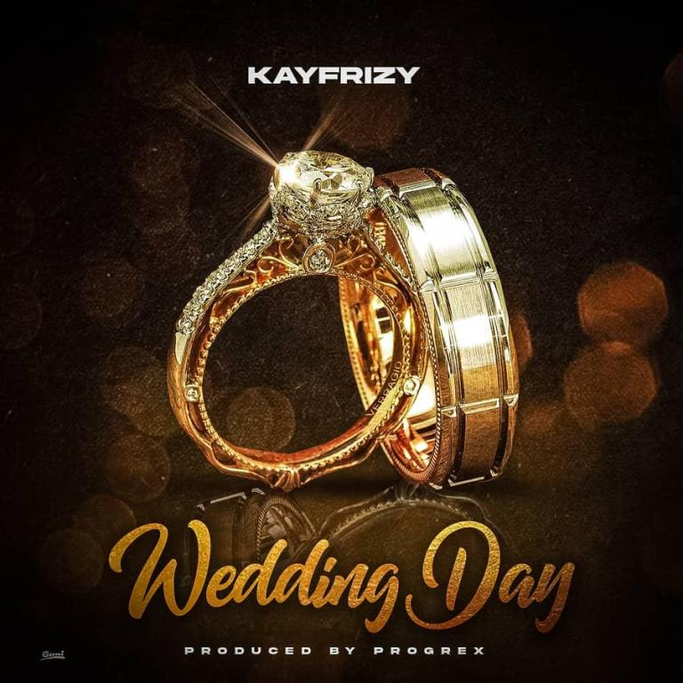 Kayfrizy – Wedding Day