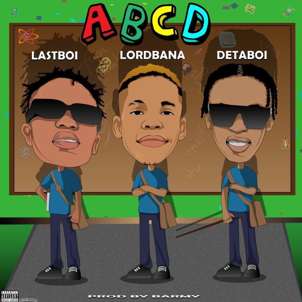 Lordbana ABCD ft. Detaboi Lastboi