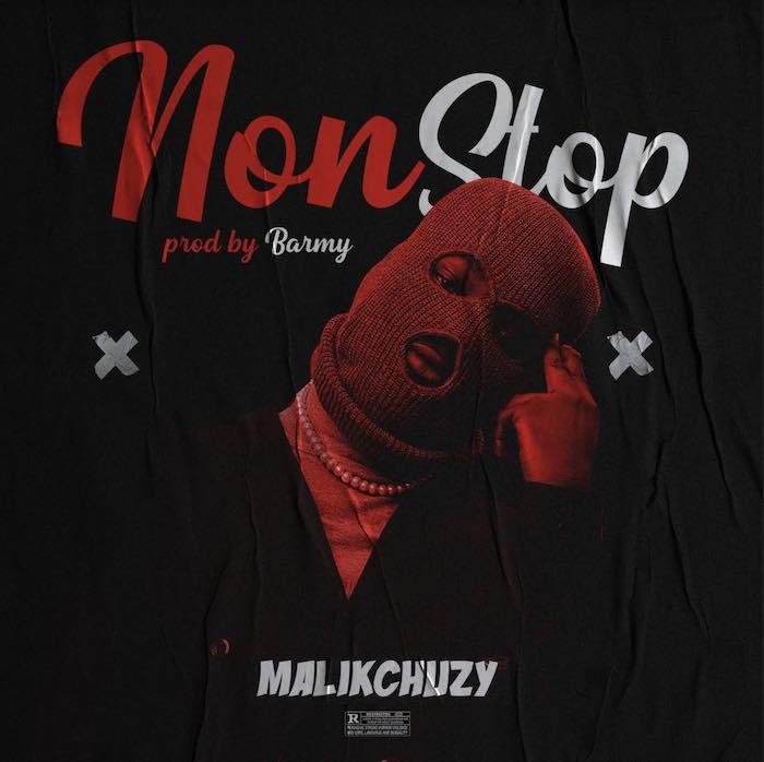 MalikChuzy – Non Stop
