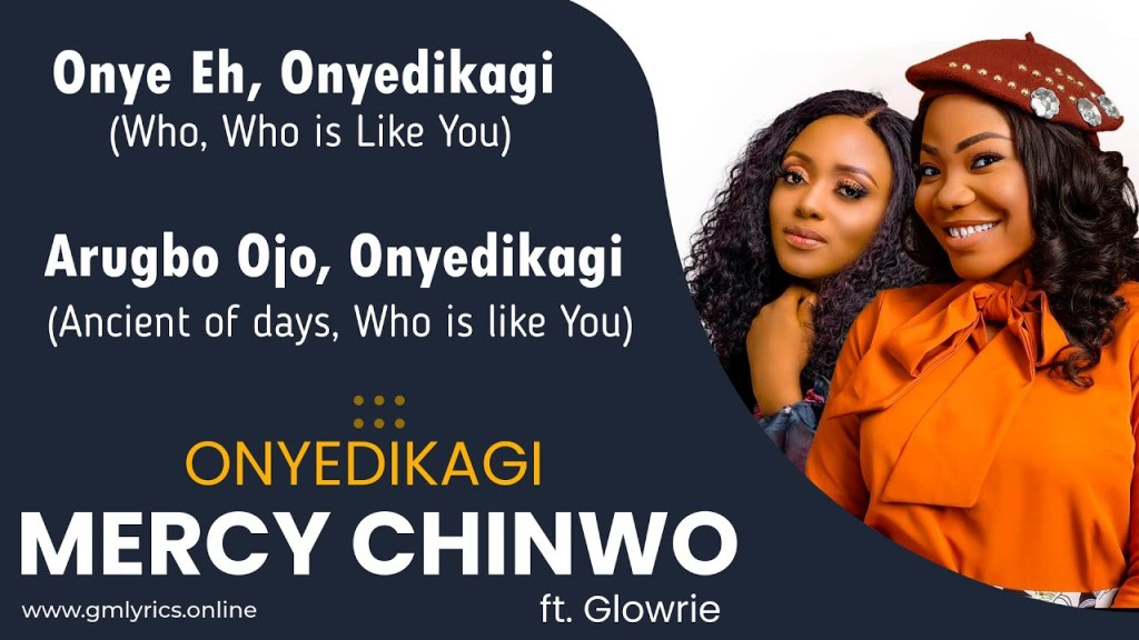 Mercy Chinwo Onyedikagi ft. Glowrie mp3 Download