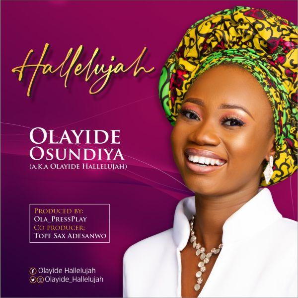 Olayide Osundiya – Hallelujah