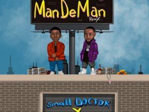 Small Doctor Ft. Davido – Mandeman (Remix) Lyrics