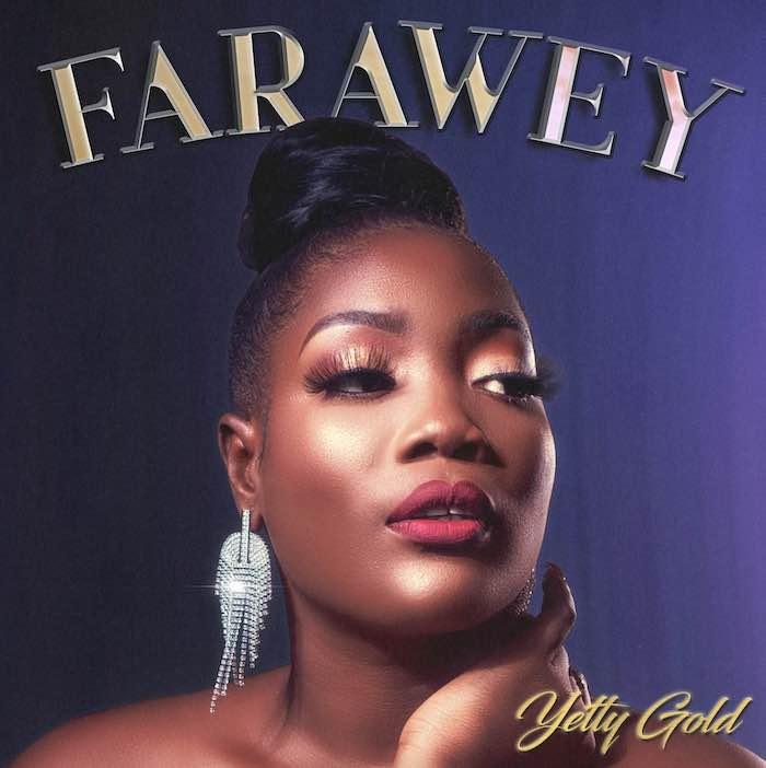 Yetty Gold – Farawey