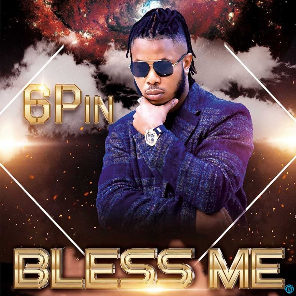 6Pin Bless Me Video Mp4 Download
