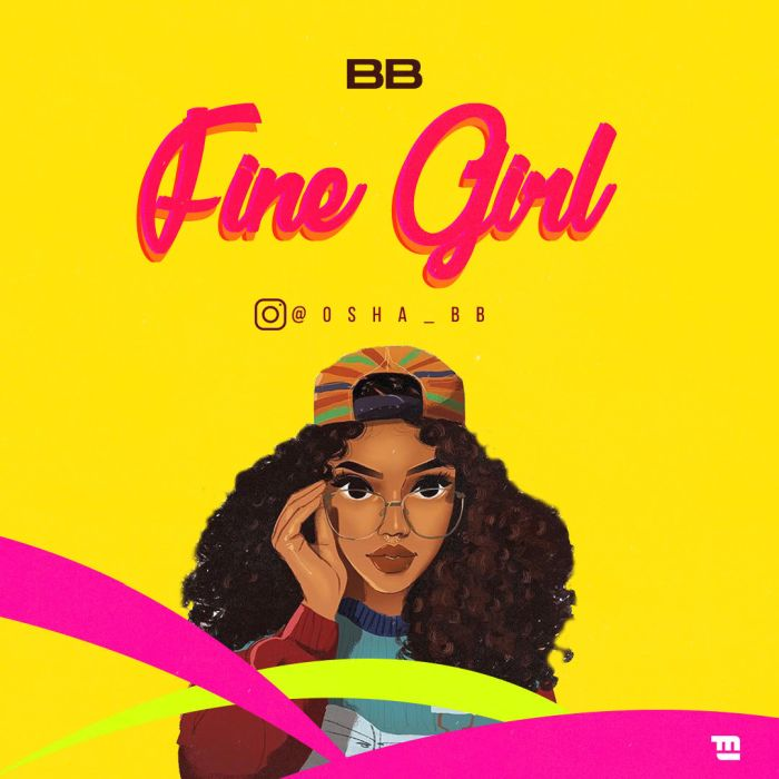 BB Fine Girl Mp3 Download