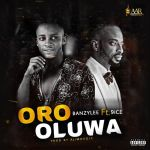 Banzylee Ft. 9ice Oro Oluwa mp3 download
